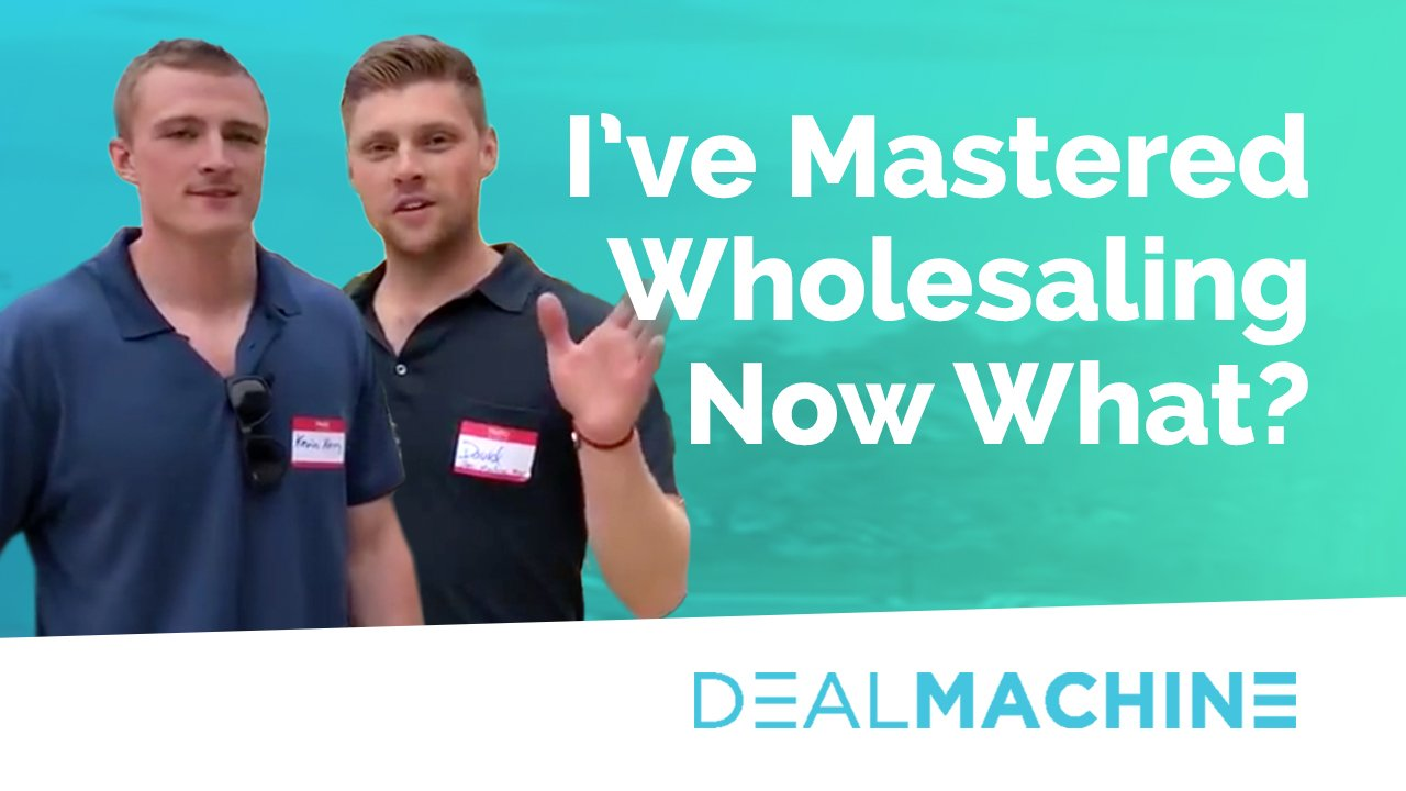 What Could You Do After You Master Real Estate Wholesaling?