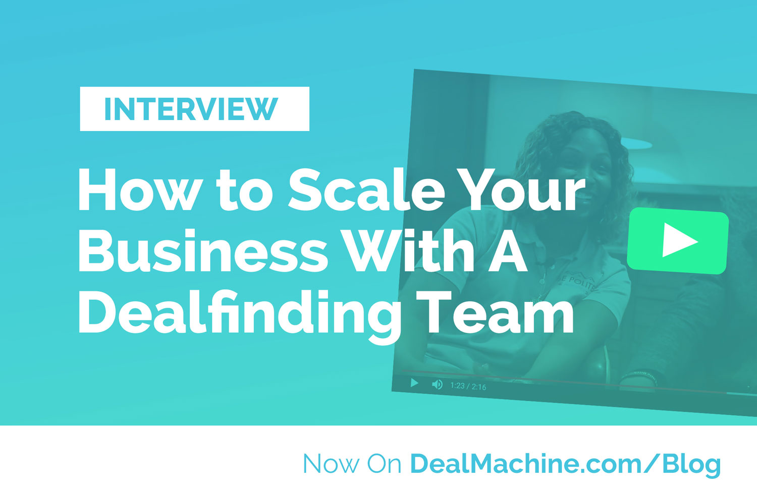 [Part 2] Real Estate Case Study: Setting Up Your DealFinding™ Team